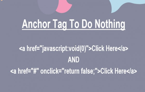How to make an anchor tag to do nothing?
